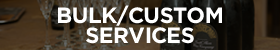 Bulk and Custom Services - Mobile Button